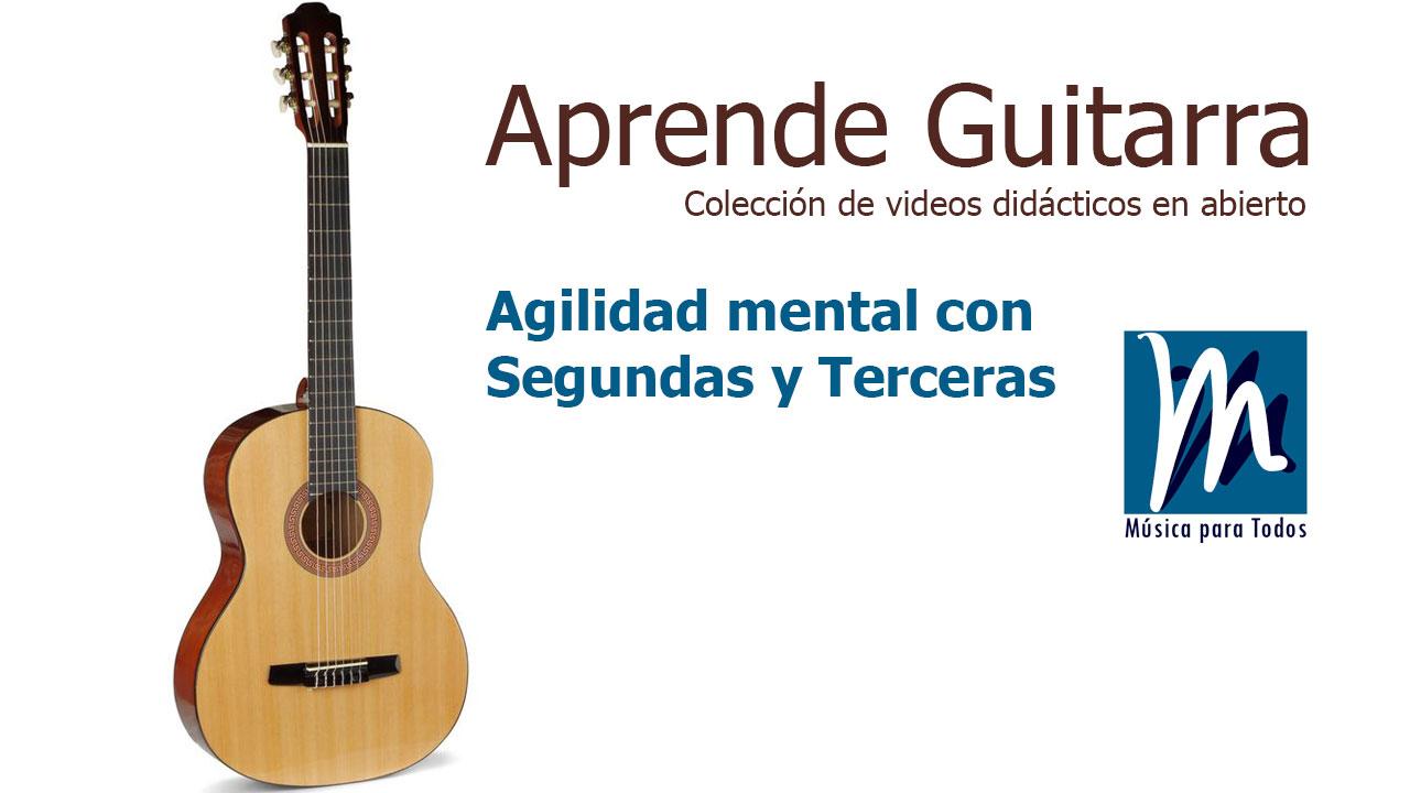 Agilidad mental con segundas y terceras – Aprende Guitarra 05