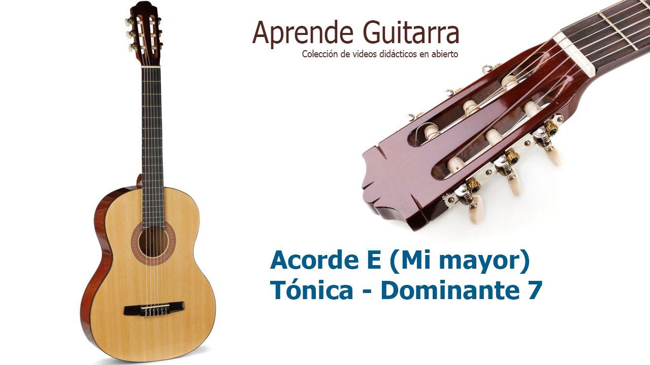 Aprende Guitarra 06 – Acorde de E (Mi mayor)